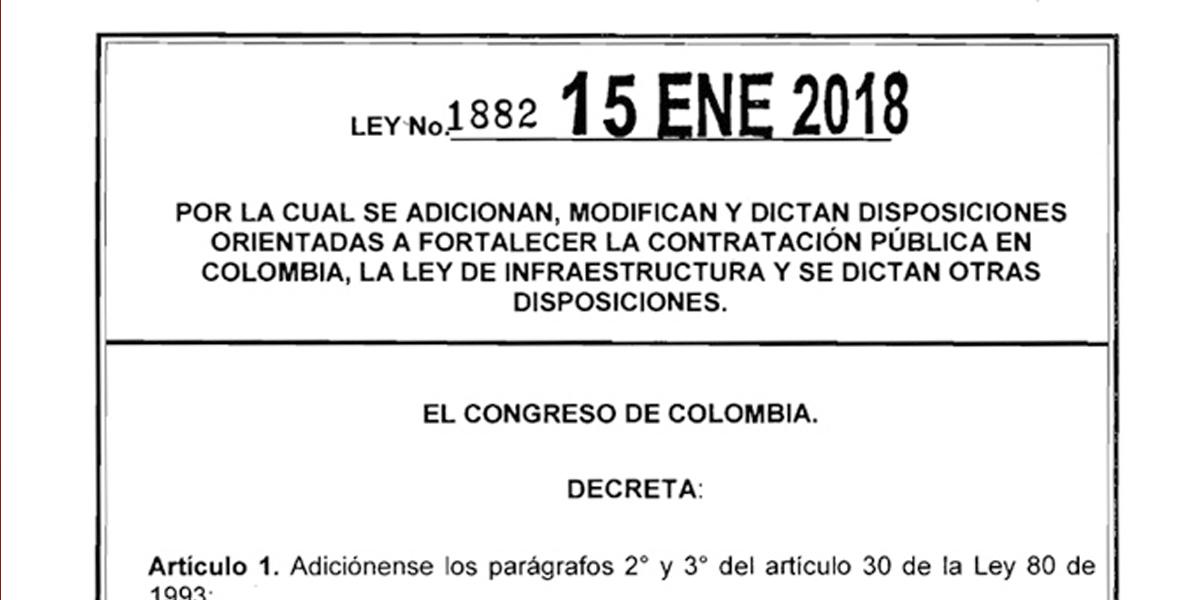 Promulgada LEY 1882 DE 2018 que modifica el Estatuto General de Contratación, la Ley de Infraestructura y App.